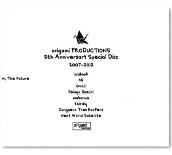 origami PRODUCTIONS 5th Anniversary Special Disc